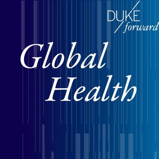 dukeforward-globalhealth.jpg