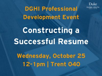 Duke Global Health Institute Professional Development Event