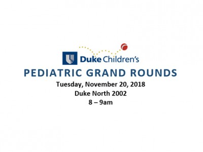 Duke Children's Pediatric Grand Rounds, Diversity and Inclusion Series