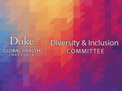 Duke Global Health Institute Diversity & Inclusion Committee